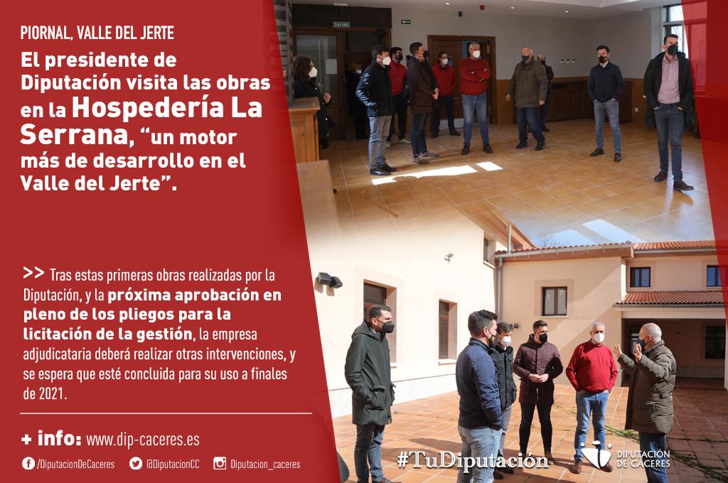 """El presidente de la Diputación visita las obras realizadas en la Hospedería La Serrana, """"un motor más de desarrollo en el Valle del Jerte"""""""